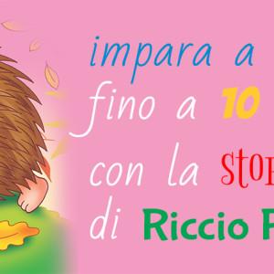 Imparare a contare fino a 10 con la storia di Riccio Riccetto